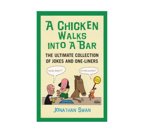 Ultimate Collection of Joke & One Liners Book | A Chicken Walks Into a Bar